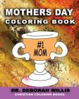 Mothers Day Coloring Book: Christian Coloring Book Cover Image