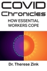 COVID Chronicles: How Essential Workers Cope Cover Image