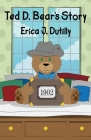 Ted D. Bear's Story Cover Image