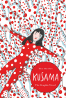 Kusama: The Graphic Novel Cover Image
