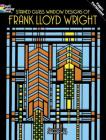 Stained Glass Window Designs of Frank Lloyd Wright (Dover Coloring Books) Cover Image