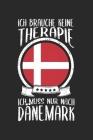 Ich Brauche Keine Therapie Ich Muss Nur Nach Dänemark: Dänemark Reisetagebuch zum Selberschreiben & Gestalten von Erinnerungen, Notizen auf Römö als R Cover Image