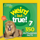 Weird But True 7: Expanded Edition Cover Image