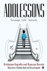 Adolessons: Teenage Life. Solved. Cover Image