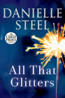All That Glitters: A Novel Cover Image