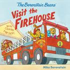 The Berenstain Bears Visit the Firehouse Cover Image