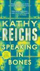 Speaking in Bones (Temperance Brennan Novels #18) Cover Image