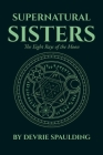Supernatural Sisters: The Eight Rays of the Moon Cover Image
