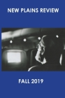 New Plains Review Fall 2019 Cover Image