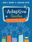 The Adaptive Teacher: Faith-Based Strategies to Reach and Teach Learners with Disabilities Cover Image