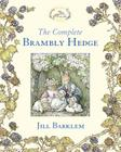 The Complete Brambly Hedge (Brambly Hedge) Cover Image