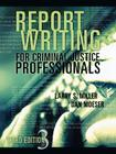 Report Writing for Criminal Justice Professionals Cover Image