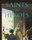 Saints and Heroes Volume I Cover Image