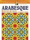 Creative Haven Arabesque Designs Coloring Book (Creative Haven Coloring Books) Cover Image