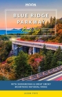 Moon Blue Ridge Parkway Road Trip: With Shenandoah & Great Smoky Mountains National Parks (Travel Guide) Cover Image