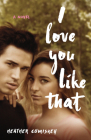 I Love You Like That Cover Image