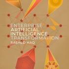 Enterprise Artificial Intelligence Transformation Lib/E Cover Image