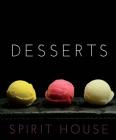 Spirit House Desserts Cover Image
