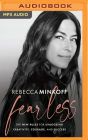 Fearless: The New Rules for Unlocking Creativity, Courage, and Success Cover Image