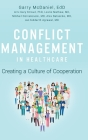 Conflict Management in Healthcare: Creating a Culture of Cooperation Cover Image