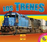 Los Trenes (Trains) (Maquinas Poderosas (Mighty Machines)) Cover Image