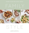 Family Style: Shared Plates for Casual Feasts Cover Image