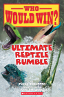 Ultimate Reptile Rumble (Who Would Win?) Cover Image