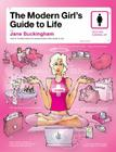 The Modern Girl's Guide to Life (Modern Girl's Guides) Cover Image
