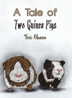 A Tale of Two Guinea Pigs Cover Image