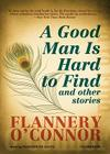 A Good Man Is Hard to Find: And Other Stories [With Earbuds] Cover Image
