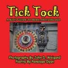 Tick Tock---A Kid's Guide to Bern, Switzerland Cover Image