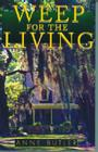 Weep for the Living Cover Image