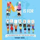M Is for Melanin: A Celebration of the Black Child Cover Image
