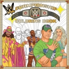WWE: The Official Championship Coloring Book (Essential Gift for Fans) Cover Image