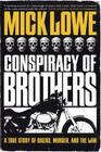 Conspiracy of Brothers: A True Story of Bikers, Murder and the Law Cover Image