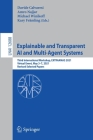 Explainable and Transparent AI and Multi-Agent Systems: Third International Workshop, Extraamas 2021, Virtual Event, May 3-7, 2021, Revised Selected P Cover Image