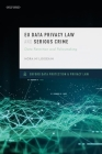 Eu Data Privacy Law and Serious Crime: Data Retention and Policymaking Cover Image