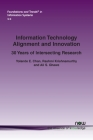 Information Technology Alignment and Innovation: 30 Years of Intersecting Research (Foundations and Trends(r) in Information Systems) Cover Image