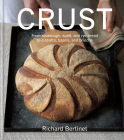 Crust: From sourdough, spelt and rye bread to ciabatta, bagels and brioche Cover Image