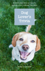 Dog Lover's Trivia: Weird and Wacky Facts about Our Canine Friends Cover Image