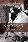 Nacozari de García: Tres siglos de historia y minería Cover Image