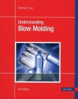 Understanding Blow Molding 2e Cover Image