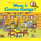 Where Is Curious George?: A Look and Find Book Cover Image