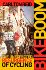 Bike Boom: The Unexpected Resurgence of Cycling Cover Image
