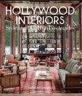 Hollywood Interiors: Style and Design in Los Angeles Cover Image