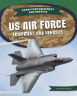 US Air Force Equipment and Vehicles Cover Image