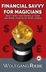 Financial Savvy For Magicians Cover Image