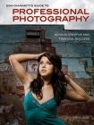 Don Giannatti's Guide to Professional Photography: Achieve Creative and Financial Success Cover Image