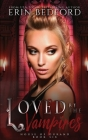 Loved By The Vampires Cover Image