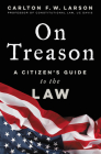 On Treason: A Citizen's Guide to the Law Cover Image